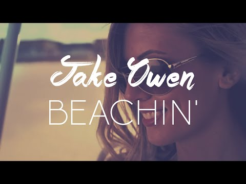 Jake Owen - Beachin' | Lyrics