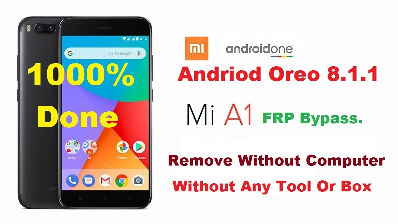 Xiaomi Mi A1 FRP Remove Bypass Without Computer,No need Any Tool Or