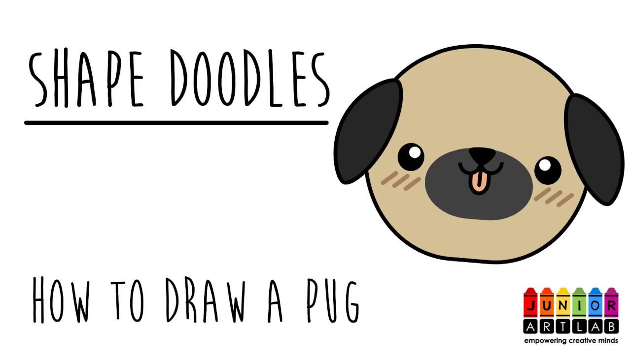 How To Draw A Cute Dog Pug Shape Doodles Junior Art Lab
