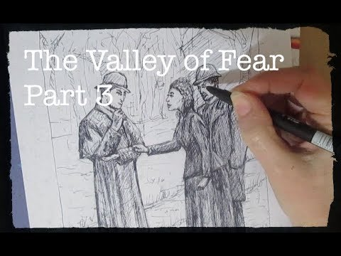 The Valley of Fear part 3