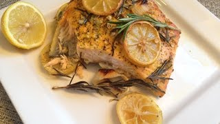 Lemon Rosemary Baked Salmon - Rise Wine & Dine - Episode 97