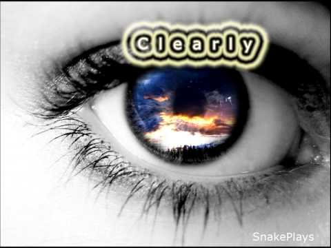 Clearly- An Original Song