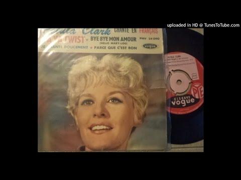 Petula Clark - Bye bye mon amour - Lyly oldies a gogo