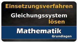 Let's Learn Einsetzungsverfahren - Gleichungssysteme lösen