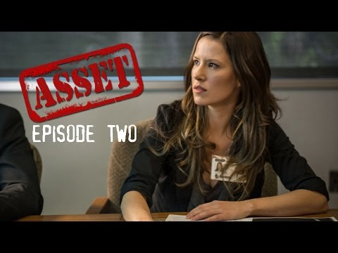 Asset the Series: Episode 2: Anybody Else But Me - SPY ACTION WEB SERIES