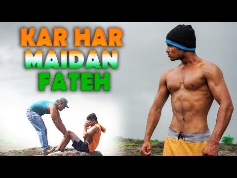Kar Har Maidan Fateh | Never give up Motivational Video | Tejas Panchal