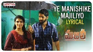 Download lagu Ye Manishike Majiliyo Lyrical | Majili Songs | Naga Chaitanya, Samantha, Divyansha Kaushik