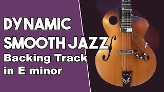 Dynamic Smooth Jazz Backing Track in Em