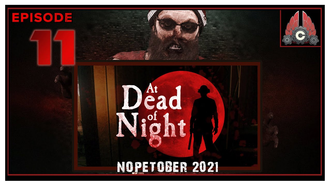 CohhCarnage Plays At Dead Of Night - Episode 11