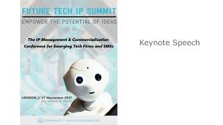 Future Tech IP Summit Keynote Speech