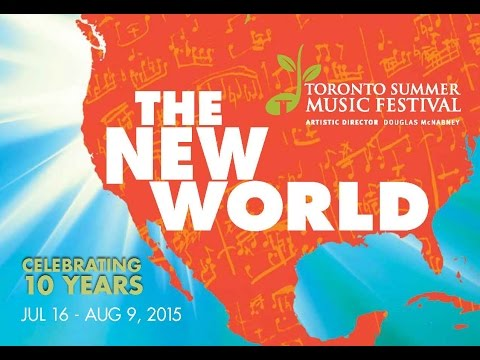 2015 Toronto Summer Music Festival