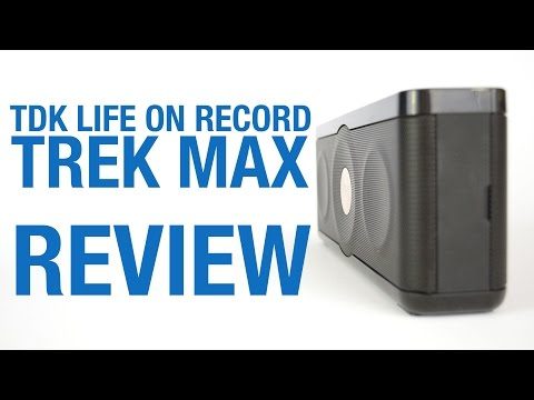 TDK Life On Record TREK Max Review