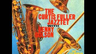Curtis Fuller feat. Benny Golson - It