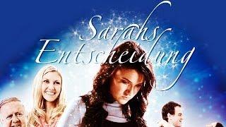 Sarahs Entscheidung (2011) [Drama]   Film (deutsch)