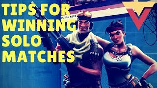 Tips for Winning Solo Fortnite Matches