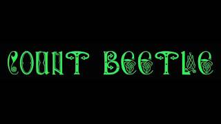 Count Beetle  The dance of life live 2016