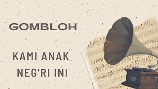 Gombloh - Kami Anak Neg