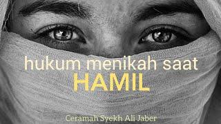 Hukum menikah saat HAMIL!! - Ceramah Syekh Ali Jaber