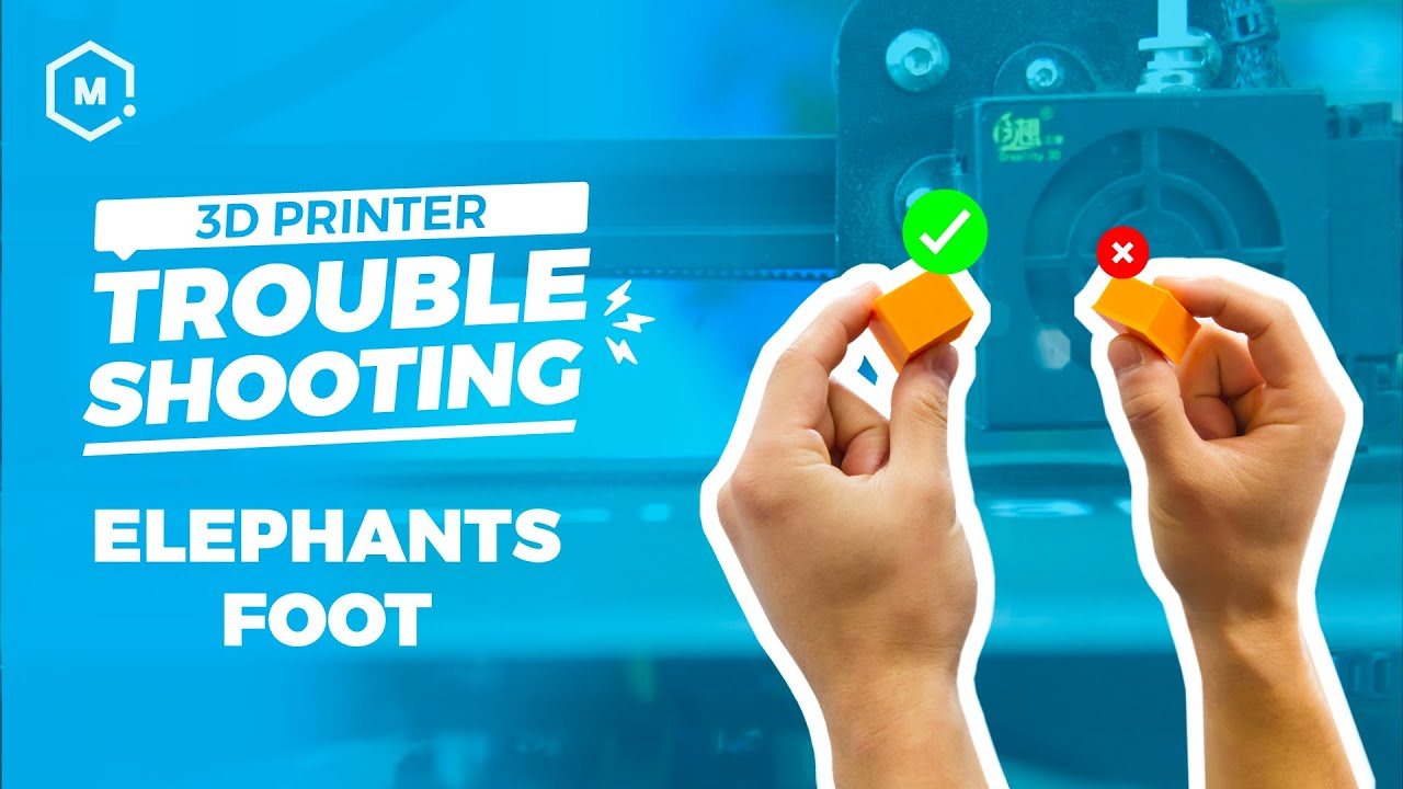 3D Printing Troubleshooting Guide: Elephants Foot
