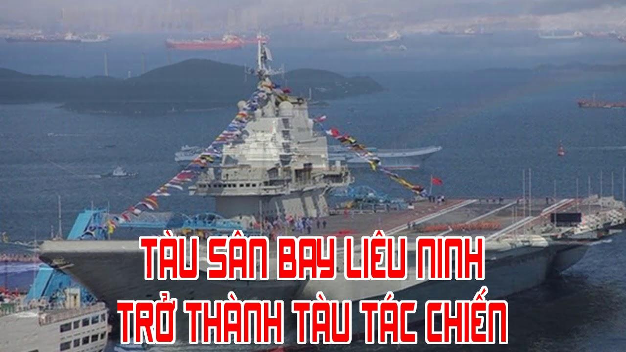 Tàu sân bay Liêu Ninh trở thành tàu tác chiến