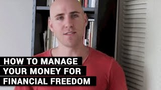How To Manage Your Money For Financial Freedom