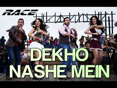 Dekho Nashe Mein  Race  Saif Ali Khan, Katrina, Bipasha & Akshaye Khanna  Shaan, Sunidhi & KK