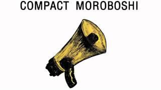 COMPACT MOROBOSHI - GIMME MORE Thumbnail