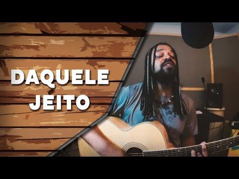 Daquele Jeito - Maneva (Cover)   Um canto, um violão.