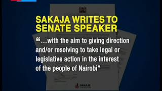 Sakaja writes to senate speaker to convene a special sitting to salvage the city from downfall