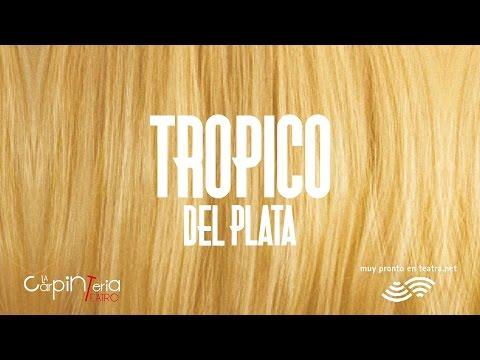 Trópico del Plata | Teaser