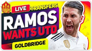 RAMOS Wants UNITED TRANSFER? Man Utd Transfer News