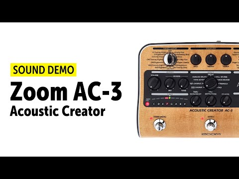 Zoom AC-3 Acoustic Creator - Sound Demo (no Talking)