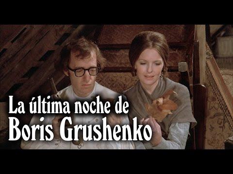 La última noche de Boris Grushenko  Woody Allen 1975