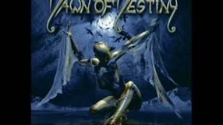 Watch Dawn Of Destiny Angel Without Wings video