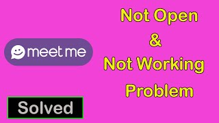 How To Fix Meetme App Not Working || Meetme App Not Open Problem in Android & Ios screenshot 3