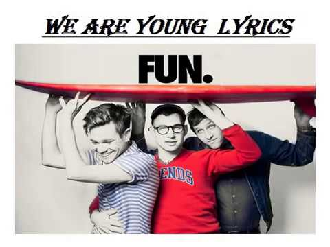 We Are Young by Funlyrics