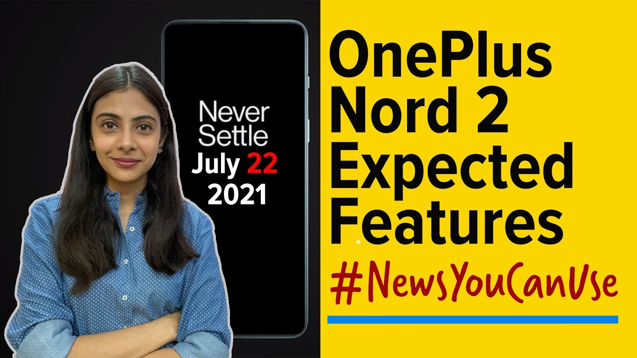 Oneplus Nord 2 5g Launch Today How To Watch The Launch Live Stream And What To Expect Technology News