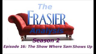 Video The Frasier Analysis - Season 2 Episode 16 - The Show Where Sam Shows Up download MP3, 3GP, MP4, WEBM, AVI, FLV September 2018