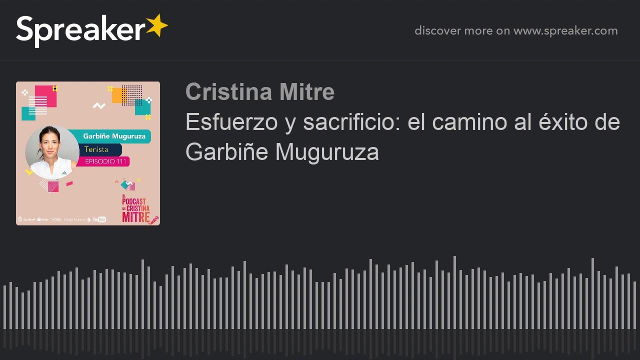 Esfuerzo y sacrificio: el camino al éxito de Garbiñe Muguruza