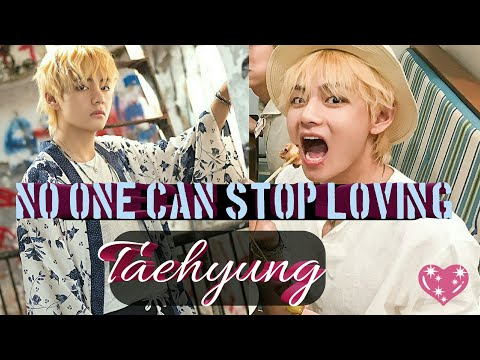 BTS NO ONE CAN STOP LOVING TAEHYUNG 💜