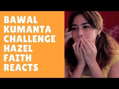 Bawal Kumanta Challenge || Hazel Faith Reacts