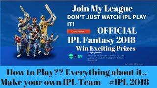 IPL fantasy 2018 , Official IPL Fantasy 2018 ,IPL fantasy league 2018, Join my League