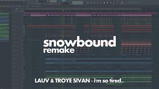Lauv & Troye Sivan - i'm so tired... (snowbound remake)