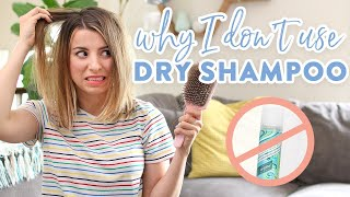 Why I Stopped Using Dry Shampoo! YOU NEED TO KNOW THIS!