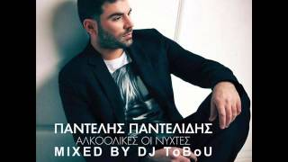 Pantelis Pantelidis - Alkoolikes Oi Nyxtes (Full Cd) - In The Mix By Dj ToBoU