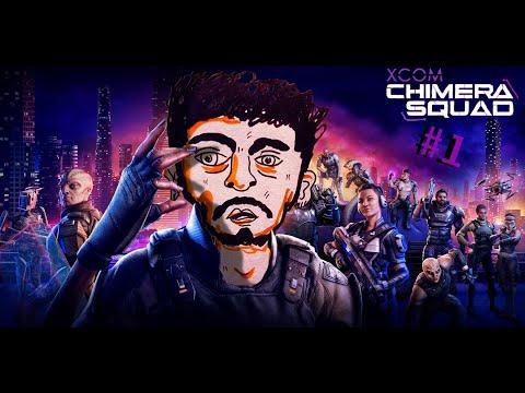 XCOM- CHIMERA SQUAD #1 |