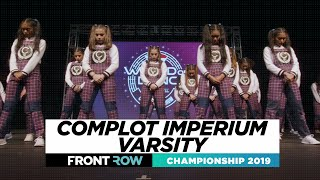 COMPLOT IMPERIUM VARSITY   FRONTROW   WORLD Division   World of Dance Championship 2019   #WODCHAMPS