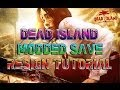 Dead Island | Modded Save Game | Resign Tutorial