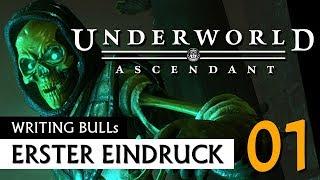 Erster Eindruck: Underworld Ascendant (01)