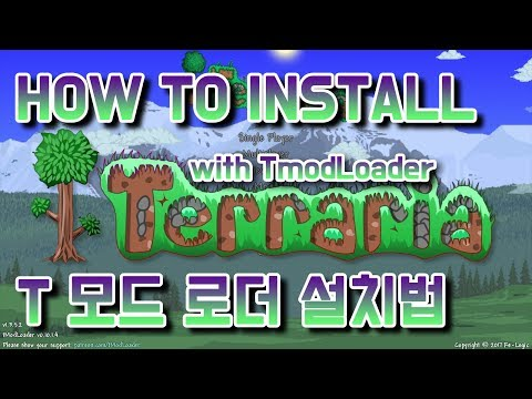 HOW TO INSTALL TModLoader / T 모드 로더 설치법 영상 (ver